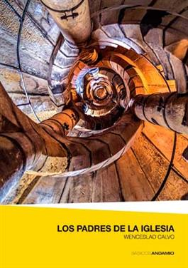 Los Padres de la Iglesia / Fathers of the Church (Spanish)
