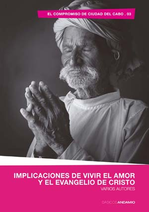 Implicaciones de vivir el amor y el evangelio de Cristo / Implications of Living the Love and Good News of Christ (Spanish)