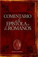 Comentario a la Epístola a los Romanos (2nd) / Commentary on the Epistle to the Romans (2nd) / (Spanish)