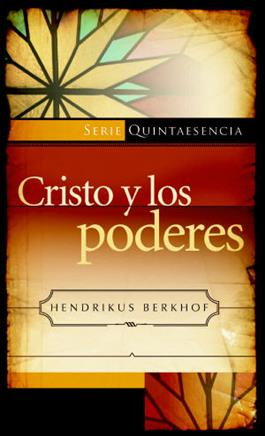 Cristo y los poderes / Christ and the Powers (Spanish)