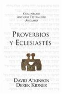 Proverbios y Eclesiastés / The Message of Proverbs and Ecclesiastes (Spanish)