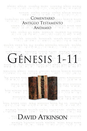 Génesis 1-11 / The Message of Genesis 1-11 (Spanish)