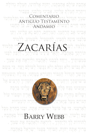 Zacarías / The Message of Zechariah (Spanish)