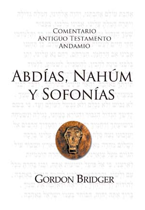 Abd�as, Nah�m y Sofon�as / The Message of Obadiah, Nahum and Zephaniah (Spanish)