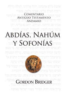 Abdías, Nahúm y Sofonías / The Message of Obadiah, Nahum and Zephaniah (Spanish)