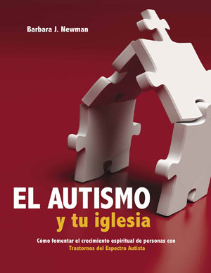 El Autismo y tu iglesia / Autism and Your Church (Spanish)