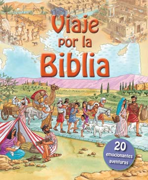 Viaje por la Biblia / Journey Into the Bible (Spanish)