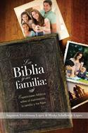 La Biblia y su familia / The Bible and Your Family (Spanish)