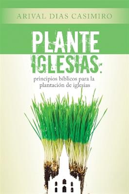 Plante Iglesias / Plant Churches! (Spanish)