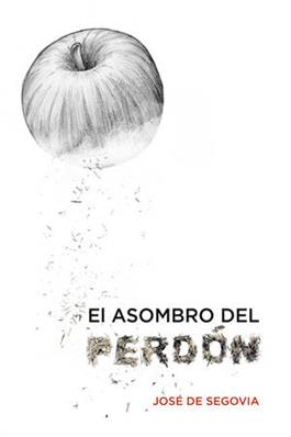 El asombro del perdon / The Wonder of Forgiveness (Spanish)