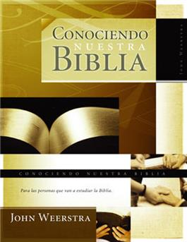 Conociendo nuestra Biblia / Knowing our Bible (Spanish)