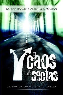 El Caos De Las Sectas / Chaos of the Cults (Spanish)