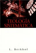 Introducci�n a la teolog�a sistem�tica / Introduction to Systematic Theology (Spanish)