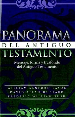Panorama del Antiguo Testamento / Old Testament Survey (Spanish)