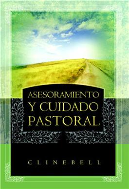 Asesoramiento y cuidado pastoral / Basic Types of Pastoral Care and Counseling (Spanish)