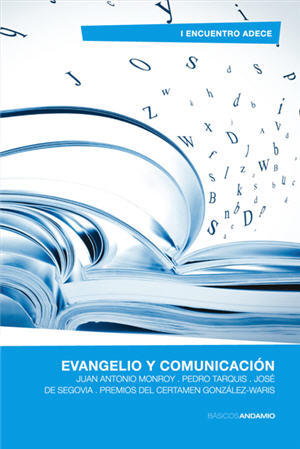 Evangelio y comunicación / Gospel and Communication (Spanish)