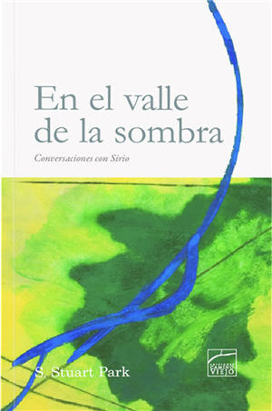En el valle de la sombra / In the Valley of the Shadow (Spanish)