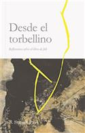 Desde el torbellino / From the Whirlwind (Spanish)