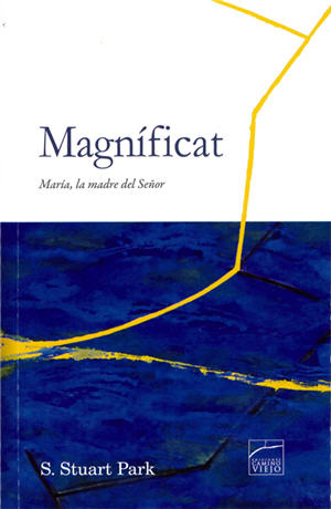 Magn�ficat / Magnificat. Mary, the Mother of our Lord (Spanish)