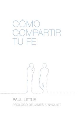 C¢mo compartir tu fe / How to Give Away Your Faith (Spanish)