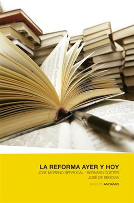 La reforma ayer y hoy / The Reformation: Past & Present (Spanish)