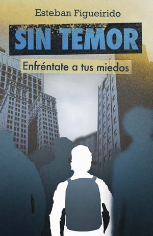 Sin temor / Without Fear (Spanish)