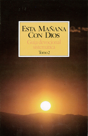 Esta ma¤ana con Dios vol 2 / This Morning With God II (Spanish)