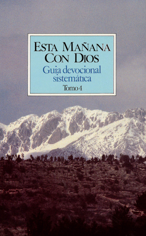 Esta ma¤ana con Dios vol 4 / This Morning With God IV (Spanish)