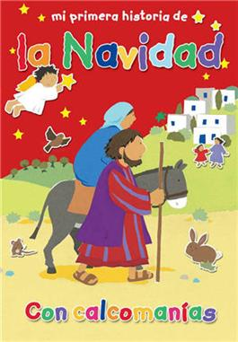 Mi primera historia de la Navidad / My Very First Christmas Story (Spanish)