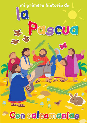 Mi primera historia de la Pascua / My Very First Easter Story (Spanish)