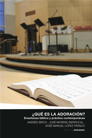 ¿Qué es la adoración? / What is Adoration? (Spanish)