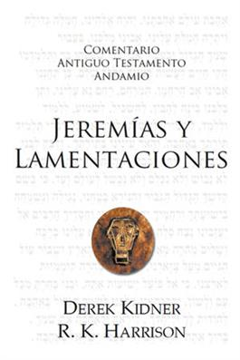 Jerem¡as y Lamentaciones / Jeremiah and Lamentations (Spanish)