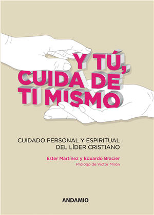 Y tu cuida de ti mismo / And You Take Care of Yourself (Spanish)