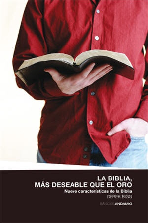 La Biblia, m�s deseable que el oro / The Bible, More Desirable than Gold (Spanish)