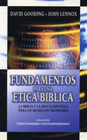 Fundamentos para una ética bíblica / Basis for a Biblical Ethics (Spanish)