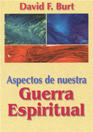 Aspectos de nuestra guerra espiritual / Aspects of Our Spiritual Warfare (Spanish)