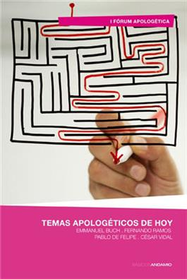 Temas apolog�ticos de hoy / Topics Apologetic Today (Spanish)