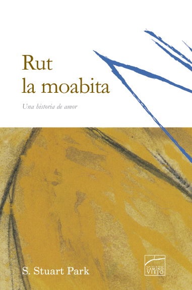 Rut la moabita / Ruth, the Moabitess (Spanish)