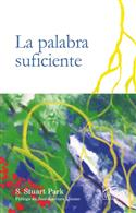 La palabra suficiente / The Word is Sufficient (Spanish)