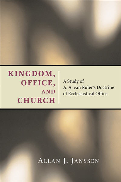 Kingdom, Office, and Church