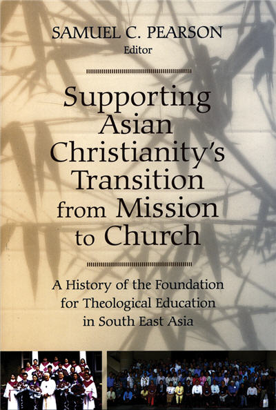 Supporting Asian Christianity's Transition from Mission to Church