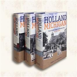 Holland, Michigan (3 Volume Set)