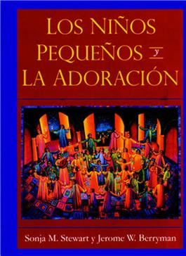 Los Ni¤os Peque¤os y La Adoracion/Young Children and Worship (Spanish, Download)