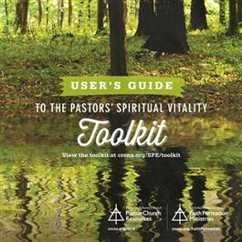 Pastors' Spiritual Vitality Toolkit User's Guide