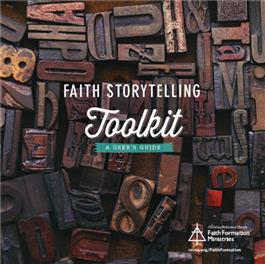 Faith Storytelling toolkit--A User's Guide