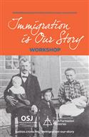 Immigration is Our Story: Workshop Guide