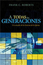 A todas las generaciones / To All Generations (Spanish)
