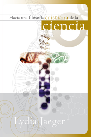 Hacia una filosofía cristiana de la ciencia / Towards a Christian Philosophy of Science (Spanish)