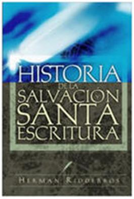 Historia de la salvacion y Santa Escritura / History of Salvation and Holy Scripture (Spanish)