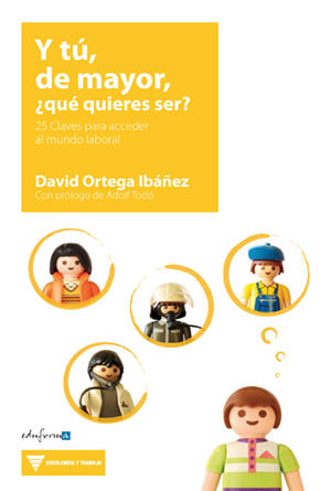 ¿Y tú, de mayor, que quieres ser? / And You, As An Adult, You Want to Be? (Spanish)